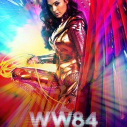 Wonder Woman 1984 @ Southend Drive In Cinema Tickets | Southend Outdoor Cinema Rochford  | Thu 22nd April 2021 Lineup