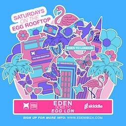 Eden summer at the Egg  Tickets | Egg London London  | Sat 4th September 2021 Lineup
