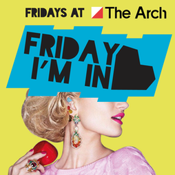 Friday I'm In Love Tickets | The Arch Brighton  | Fri 8th October 2021 Lineup