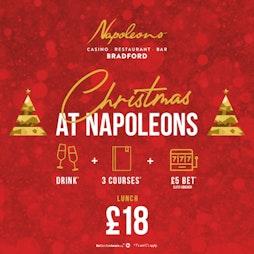 Christmas Lunch | Napoleons Casino And Restaurant Bradford Bradford   | Thu 2nd December 2021 Lineup