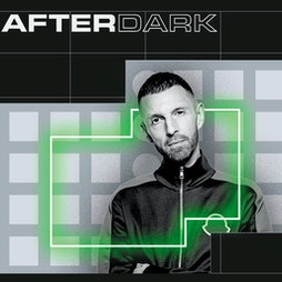 AfterDark Thursdays   10th Bday City Takeover FT. Tim Westwood  Tickets   Mantra Club And Lounge  Norwich    Thu 30th September 2021 Lineup