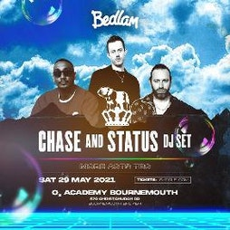 Bedlam ft Chase & Status  Tickets | O2 Academy Bournemouth Bournemouth  | Sat 29th May 2021 Lineup