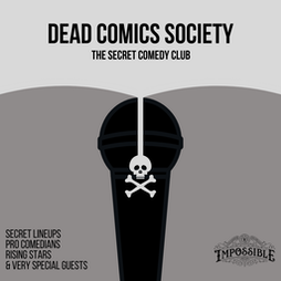 Dead Comics Society Tickets   Theatre Impossible  MANCHESTER    Thu 22nd July 2021 Lineup