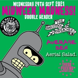 The Bar Stool Preachers // Average Sex  Tickets   The Salty Dog Northwich    Wed 29th September 2021 Lineup