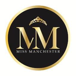 Miss Manchester 2021 Tickets | The DriveINSIDE Trafford Centre Theatre Manchester  | Sun 16th May 2021 Lineup