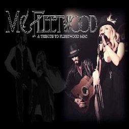 POSTPONED - McFleetwood - A tribute to Fleetwood Mac Tickets | DreadnoughtRock Bathgate  | Sat 6th March 2021 Lineup