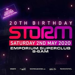 Storm - 20th Birthday Tickets   The Emporium  Coalville    Sat 31st October 2020 Lineup