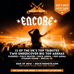 Rock The Mote Presents: Encore Tickets | Mote Park Maidstone, Kent  | Sat 9th October 2021 Lineup