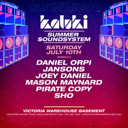 002 - Kaluki Summer Sound System Tickets | Victoria Warehouse Basement Manchester  | Sat 10th July 2021 Lineup