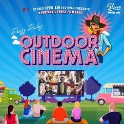 Daisy Dukes Outdoor Cinema Tickets   Centre Square Middlesbrough Middlesbrough    Sat 28th August 2021 Lineup