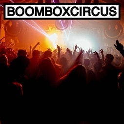 Boombox Circus  Tickets | Beaver Works Leeds  | Sat 24th July 2021 Lineup