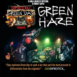 GREEN HAZE - The No.1 Green day Tribute band, Tickets | The Black Prince Northampton  | Fri 29th October 2021 Lineup