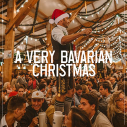 A Very Bavarian Christmas Tickets | Camp And Furnace Liverpool   | Thu 23rd December 2021 Lineup