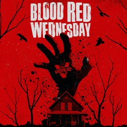 Blood Red Wednesday - Indie Disco Spooky Vibes - Halloween 2021 Tickets   The Venue Nightclub Manchester    Wed 27th October 2021 Lineup