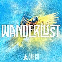 wanderlust - saturday night Tickets   Cargo London    Sat 18th September 2021 Lineup