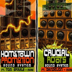RETURN TO THE DANCE: Hometown Promotion meets Crucial Roots Tickets | Drygate Glasgow  | Fri 1st October 2021 Lineup