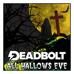 All Hallow's Eve - Deadbolt Halloween Special 2021 Tickets | Night People Manchester  | Sat 30th October 2021 Lineup
