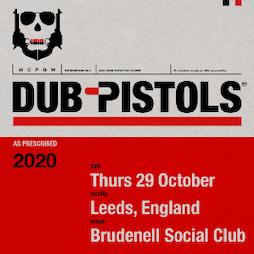 Dub Pistols Tickets | Brudenell Social Club Leeds  | Thu 11th March 2021 Lineup