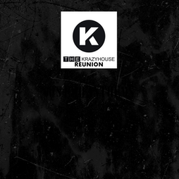 The Krazyhouse Reunion Tickets | Electrik Warehouse Liverpool  | Sun 29th August 2021 Lineup