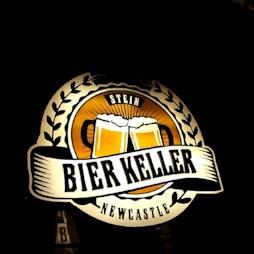 Venue: Bringing back the bier  | Bier Keller Newcastle Upon Tyne  | Sat 22nd May 2021
