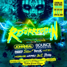 Resurrection  Tickets | Central Station Wrexham  | Sat 31st July 2021 Lineup