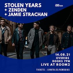 Venue: Stolen Years + ZenDen + Jamie Strachan + Guests   Room2 Glasgow    Sat 14th August 2021