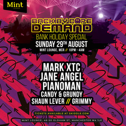 Back By Dope Demand Tickets | Mint Lounge Manchester  | Sun 29th August 2021 Lineup