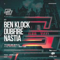 Haus22 8th Birthday | Ben Klock, Dubfire, Nastia Tickets | Albert Hall Manchester  Manchester  | Fri 8th October 2021 Lineup