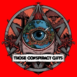 Venue: Those Conspiracy Guys | Grand Central Hall Liverpool  | Thu 28th October 2021