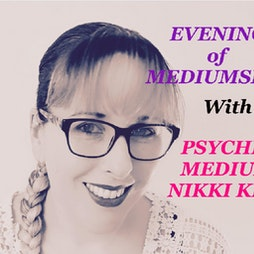 Evening of Mediumship with Nikki Kitt - Falmouth Tickets   Falmouth Rugby Club Falmouth    Wed 11th August 2021 Lineup