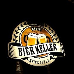 Bringing back the bier  Tickets | Bier Keller Newcastle Upon Tyne  | Thu 20th May 2021 Lineup