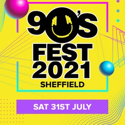 90s Fest 2021 Tickets   Magna Science Adventure Centre Rotherham    Sat 31st July 2021 Lineup