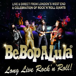 Be Bop A Lula | The Grove Theatre Dunstable  | Sat 25th September 2021 Lineup
