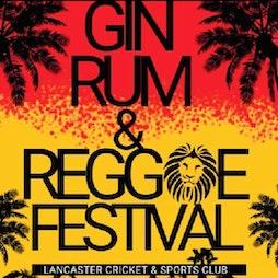 Lancaster Gin Rum & Reggae Festival 2021 Tickets | Lancaster Cricket Club Lancaster  | Sat 25th September 2021 Lineup