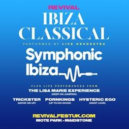 Venue: Revival Presents: Ibiza Classical 2021   Mote Park Maidstone, Kent    Sat 31st July 2021