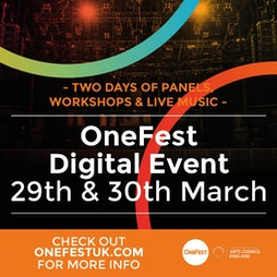 OneFest 21 Tickets | Virtual Event Online  | Mon 29th March 2021 Lineup