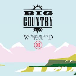 Big Country Tickets | The Roadmender Northampton  | Sat 20th November 2021 Lineup
