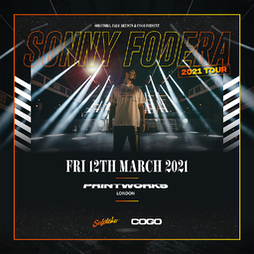 Sonny Fodera presents SOLOTOKO - London Tickets | Printworks London London  | Fri 12th March 2021 Lineup