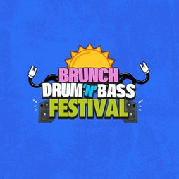 Brunch DnB Festival Tickets | Secret Location Birmingham  | Sat 24th July 2021 Lineup