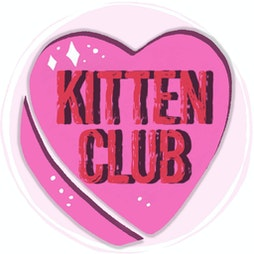 Kitten Club Takeover @ 23 Bath St Tickets   23 Bath St Frome    Fri 15th October 2021 Lineup