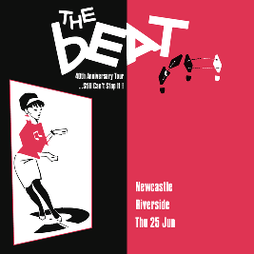 The Beat Tickets   Riverside Newcastle Newcastle Upon Tyne    Sun 13th June 2021 Lineup