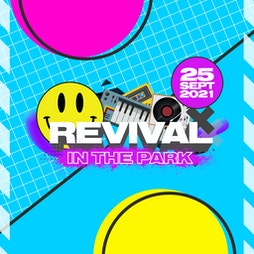 Revival In The Park 2021 Tickets | Mote Park Maidstone, Kent  | Sat 25th September 2021 Lineup
