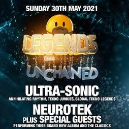 LEGENDS Present Unchained 2021 Tickets | Newcastle University Students Union Newcastle  | Sun 30th May 2021 Lineup