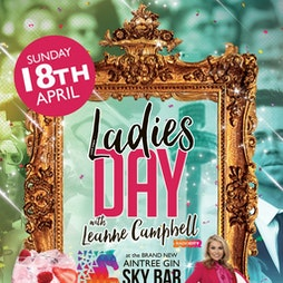 Ladies Day with Leanne Campbell from Radio City Tickets | The Shankly Hotel Liverpool  | Sun 18th April 2021 Lineup