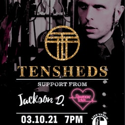 Venue: Tensheds, Jackson D & Reardon Love | ORILEYS LIVE MUSIC VENUE Hull  | Sun 3rd October 2021