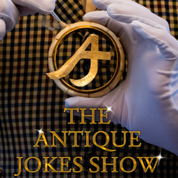 The Antique Jokes Show Tickets   The Betsey Trotswood London    Wed 6th October 2021 Lineup