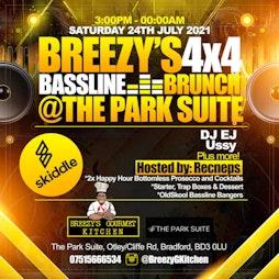 Breezy's Bassline 4x4 Brunch Tickets | The Park Suite Bradford  | Sat 24th July 2021 Lineup